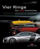 Vier Ringe - Die Audi Geschichte