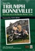 Save the Triumph Bonneville! - The Inside Story of the Meriden Workers' Co-op
