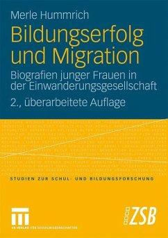 Bildungserfolg und Migration - Hummrich, Merle