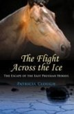 The Flight Across The Ice - The Escape of the East Prussian Horses