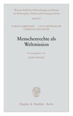 Menschenrechte als Weltmission. - Isensee, Josef (Hrsg.)