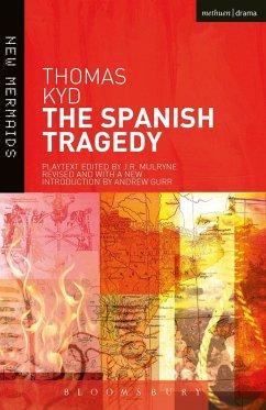 The Spanish Tragedy - Kyd, Thomas