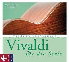 Vivaldi für die Seele