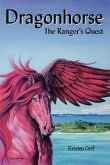 Dragonhorse - The Ranger's Quest