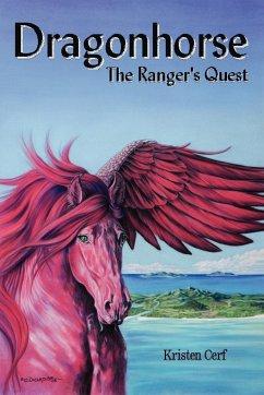Dragonhorse - The Ranger's Quest - Cerf, Kristen