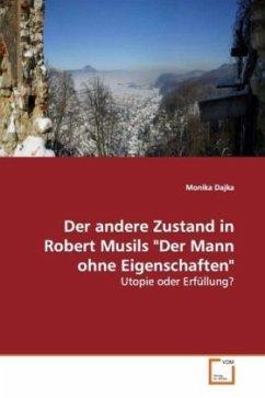 """Der andere Zustand in Robert Musils """"Der Mannohne Eigenschaften"""""""