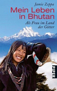 Mein Leben in Bhutan - Zeppa, Jamie