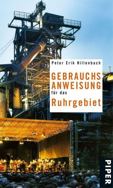 Gebrauchsanweisung für das Ruhrgebiet - Hillenbach, Peter E.