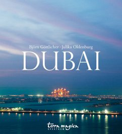 Dubai - Göttlicher, Björn; Oldenburg, Julika