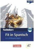 Fit in Spanisch, m. Audio-CD / lex:tra - Turbokurs
