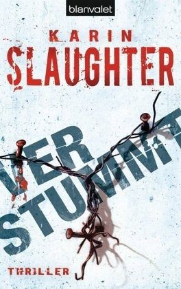 Verstummt / Atlanta Police Department Bd.1 - Slaughter, Karin