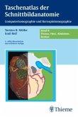 Taschenatlas der Schnittbildanatomie 2. Thorax, Abdomen, Becken