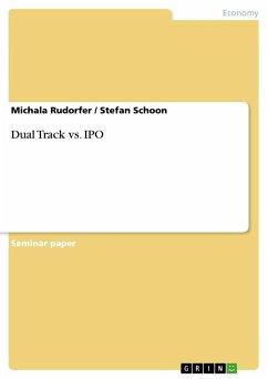 Dual Track vs. IPO - Rudorfer, Michala;Schoon, Stefan