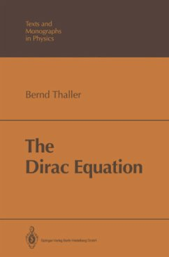 The Dirac Equation - Thaller, Bernd