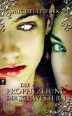 Die Prophezeiung der Schwestern Bd.1