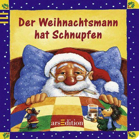 Der Weihnachtsmann hat Schnupfen - Langreuter, Jutta; Neuendorf, Silvio