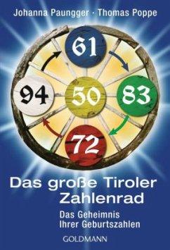 Das Tiroler Zahlenrad - Paungger, Johanna; Poppe, Thomas
