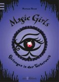 Gefangen in der Unterwelt / Magic Girls Bd.4