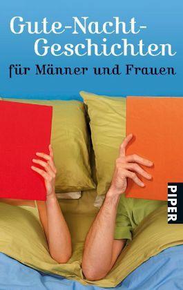 gute nacht geschichten f r m nner und frauen taschenbuch. Black Bedroom Furniture Sets. Home Design Ideas