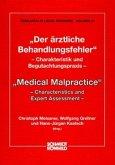 Der ärztliche Behandlungsfehler / Medical Malpractice