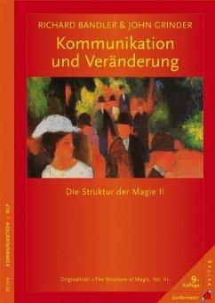 Kommunikation und Veränderung - Bandler, Richard; Grinder, John