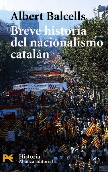 Breve historia del nacionalismo catalán - Balcells i González, Albert
