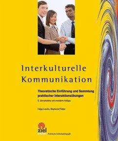 Interkulturelle Kommunikation - Losche, Helga; Püttker, Stephanie