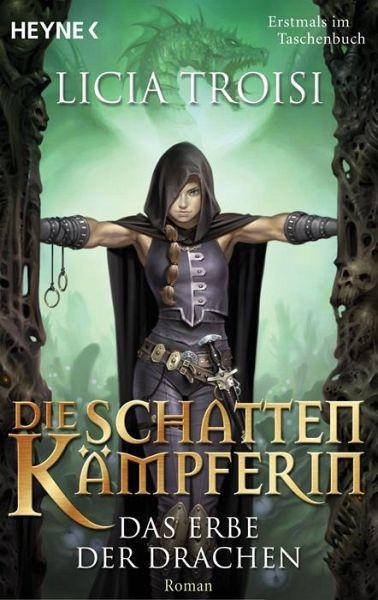 Das Erbe der Drachen / Die Schattenkämpferin Bd.1 - Troisi, Licia