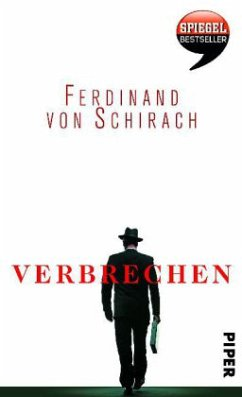 Verbrechen. Ausgezeichnet mit dem Kleist-Preis 2010 - Schirach, Ferdinand von