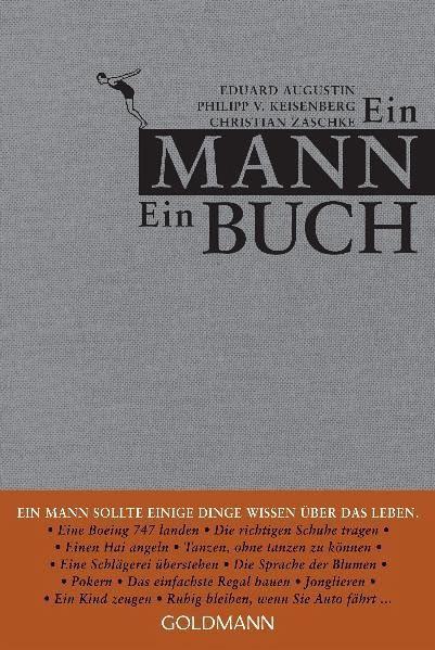 Ein Mann ein Buch - Augustin, Eduard; Keisenberg, Philipp von; Zaschke, Christian