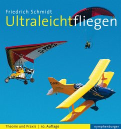 Ultraleichtfliegen - Schmidt, Friedrich