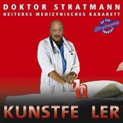 Kunstfehler, 2 Audio-CDs - Doktor Stratmann