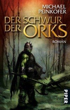Der Schwur der Orks / Orks Bd.2 - Peinkofer, Michael