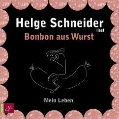Bonbon aus Wurst, 3 Audio-CDs - Schneider, Helge