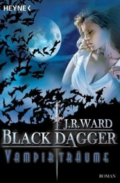 Vampirträume / Black Dagger Bd.12 - Ward, J. R.