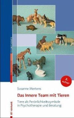 Das Innere Team mit Tieren - Mertens, Susanne