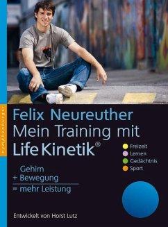 Mein Training mit Life Kinetik - Neureuther, Felix