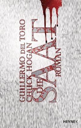 Die Saat / Ephraim Goodweather Trilogie Bd.1 - Toro, Guillermo Del; Hogan, Chuck