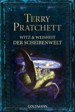 Witz und Weisheit der Scheibenwelt - Pratchett, Terry