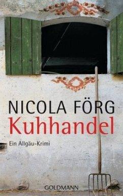 Kuhhandel / Kommissar Weinzierl Bd.3 - Förg, Nicola
