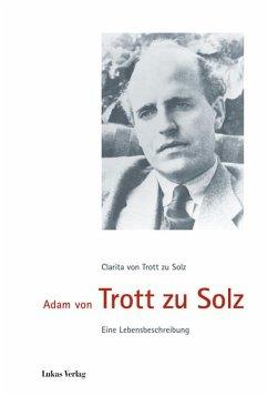 Adam von Trott zu Solz - Trott zu Solz, Clarita von