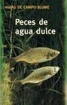 Peces de agua dulce