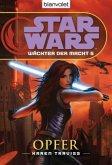Opfer / Star Wars - Wächter der Macht Bd.5