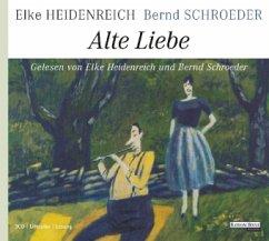 Alte Liebe, 3 Audio-CDs - Heidenreich, Elke; Schroeder, Bernd