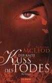 Der kalte Kuss des Todes