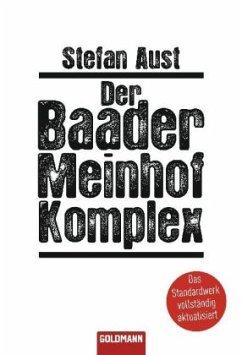 Der Baader-Meinhof-Komplex - Aust, Stefan