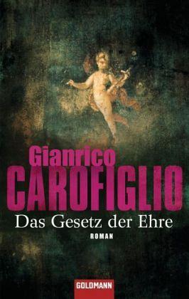 Das Gesetz der Ehre / Avvocato Guido Guerrieri Bd.3 - Carofiglio, Gianrico