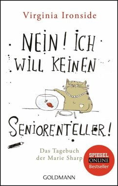 Nein! Ich will keinen Seniorenteller! / Marie Sharp Bd.1 - Ironside, Virginia