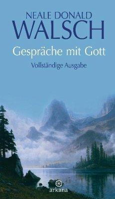 Gespräche mit Gott - Walsch, Neale D.
