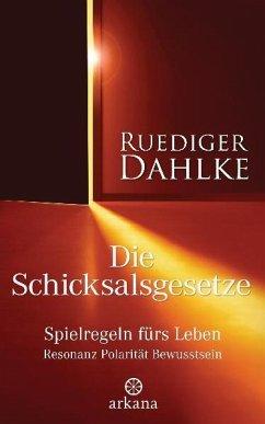 Die Schicksalsgesetze - Dahlke, Ruediger